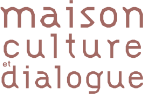 Maison Culture et Dialogue